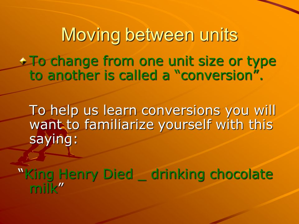 Moving between units To change from one unit size or type to another is called a conversion .