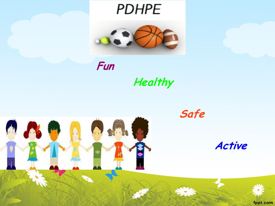 PDHPE Fun Healthy Safe Active