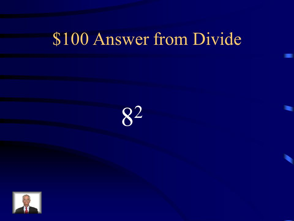 $100 Question from Divide