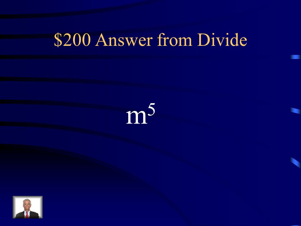 $200 Question from Divide