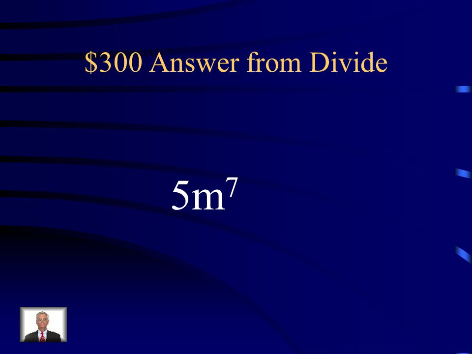 $300 Question from Divide