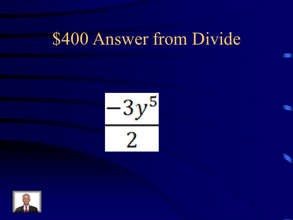 $400 Question from Divide