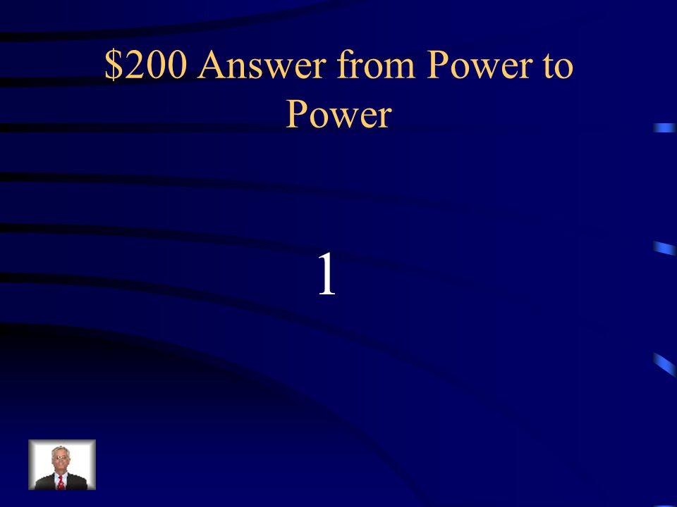 $200 Question from Power to Power (-1 3 ) 10