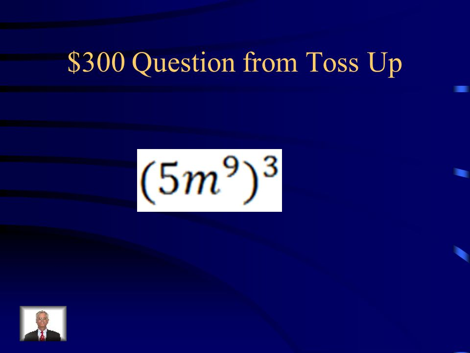 $200 Answer from Toss Up