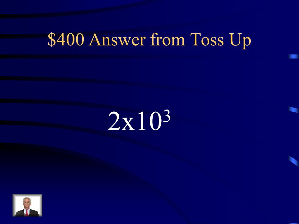 $400 Question from Toss Up