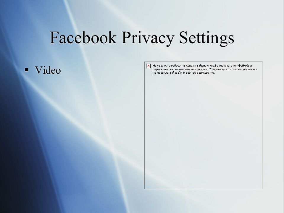Facebook Privacy Settings  Video