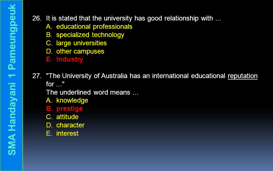 26.It is stated that the university has good relationship with...