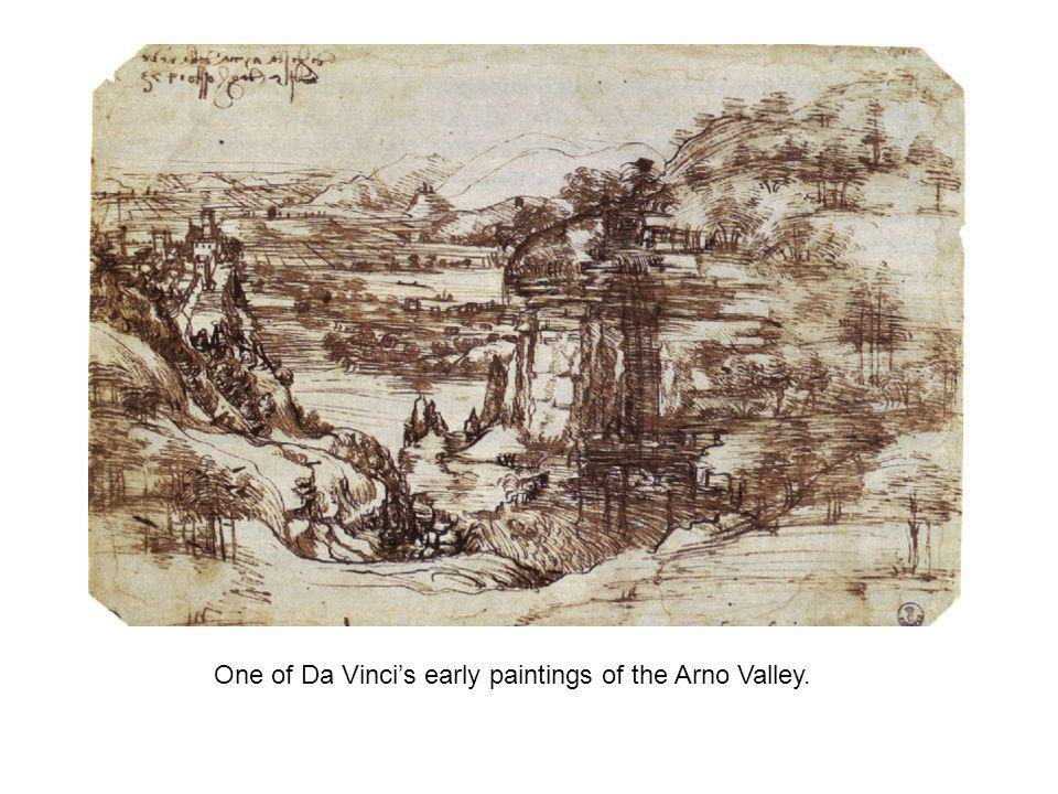 One of Da Vinci's early paintings of the Arno Valley.