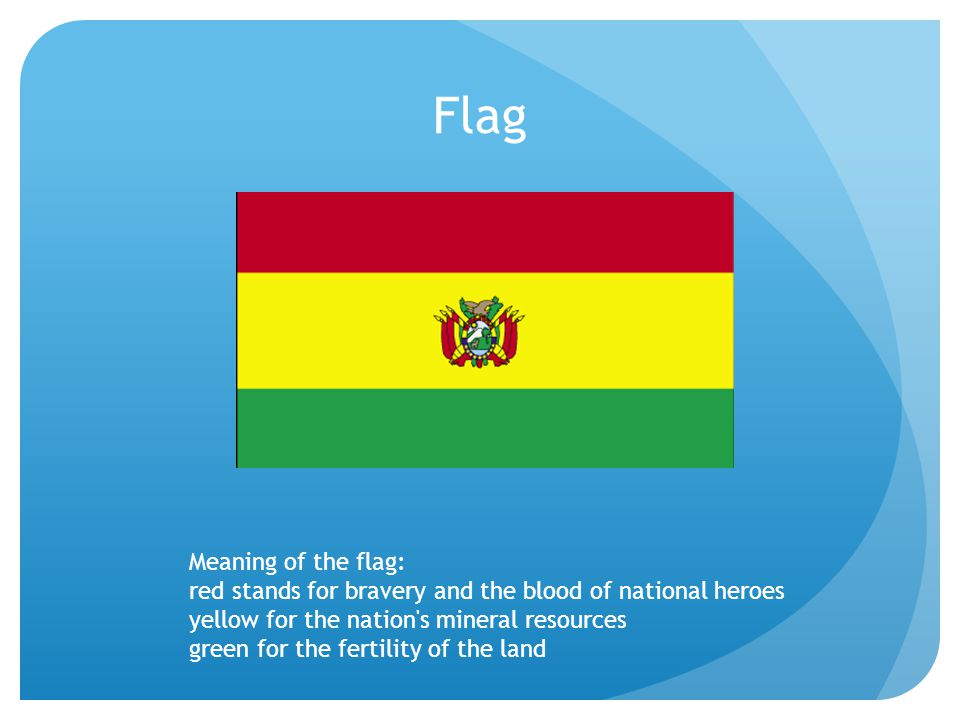 Flag Meaning of the flag: red stands for bravery and the blood of national heroes yellow for the nation s mineral resources green for the fertility of the land