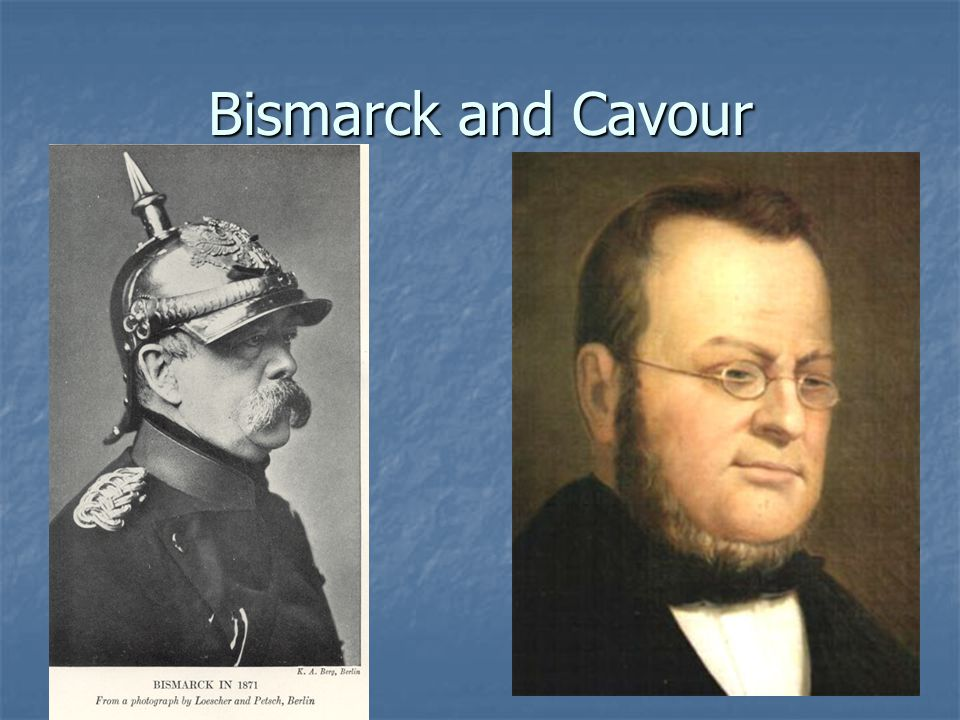 Bismarck and Cavour