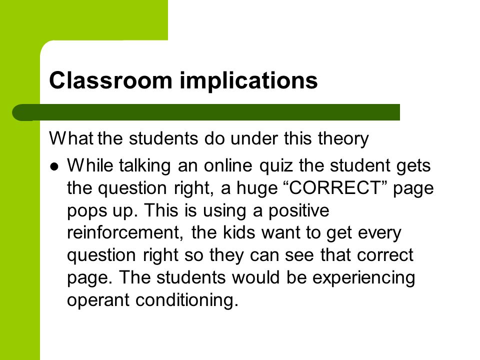 operant conditioning in the classroom