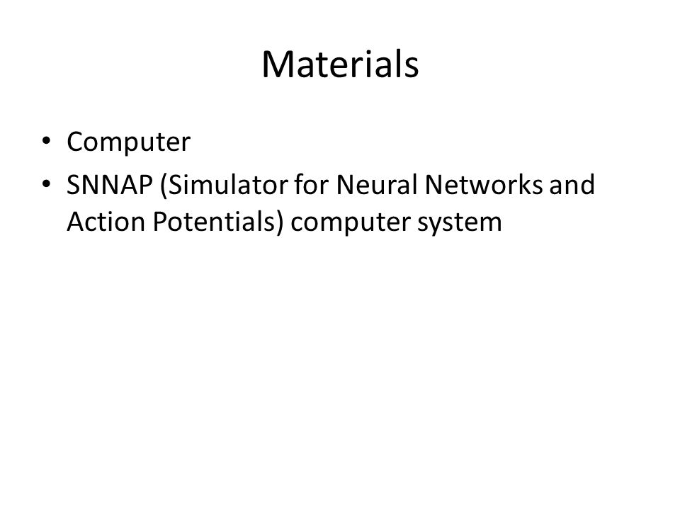 Materials Computer SNNAP (Simulator for Neural Networks and Action Potentials) computer system