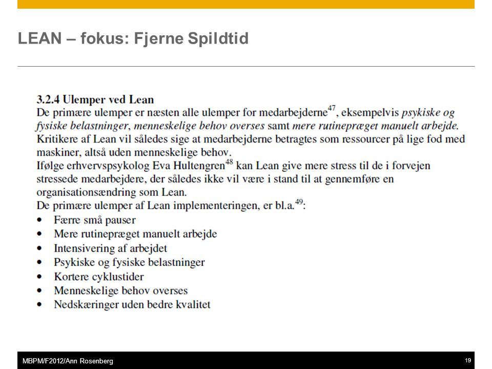 ©2011 SAP AG. All rights reserved.19 MBPM/F2012/Ann Rosenberg LEAN – fokus: Fjerne Spildtid