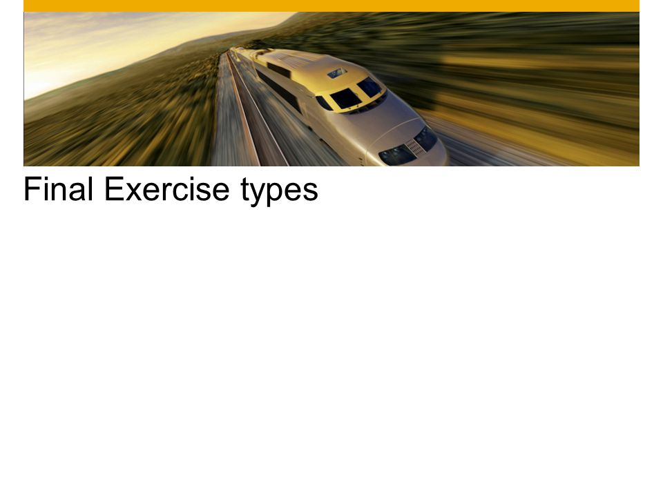 Final Exercise types