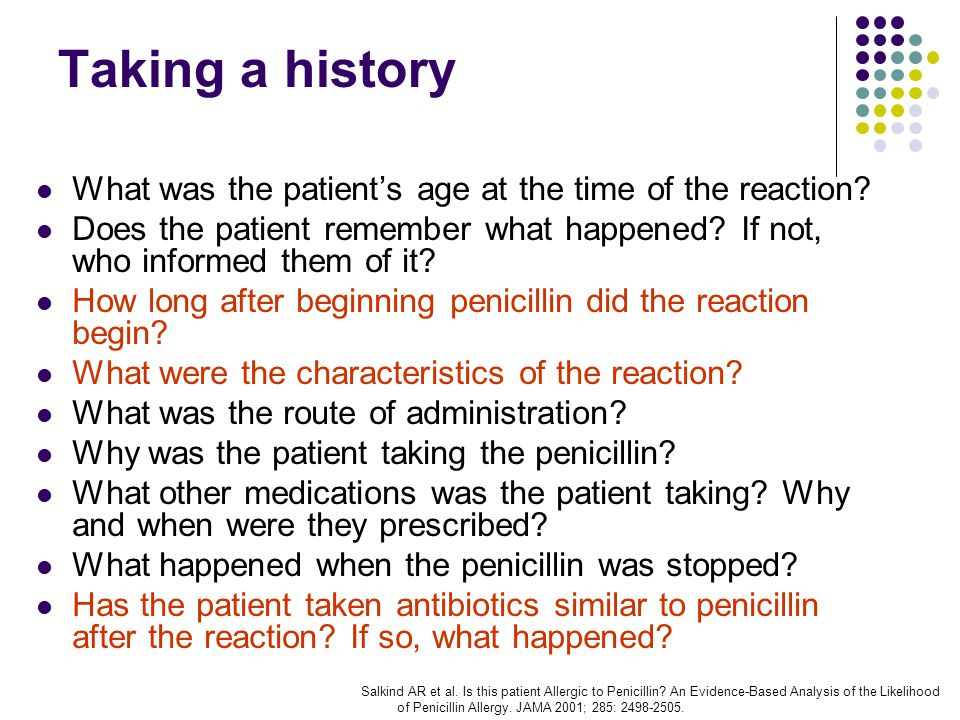 Taking a history What was the patient's age at the time of the reaction.