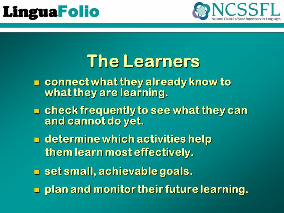 The Learners connect what they already know to what they are learning.