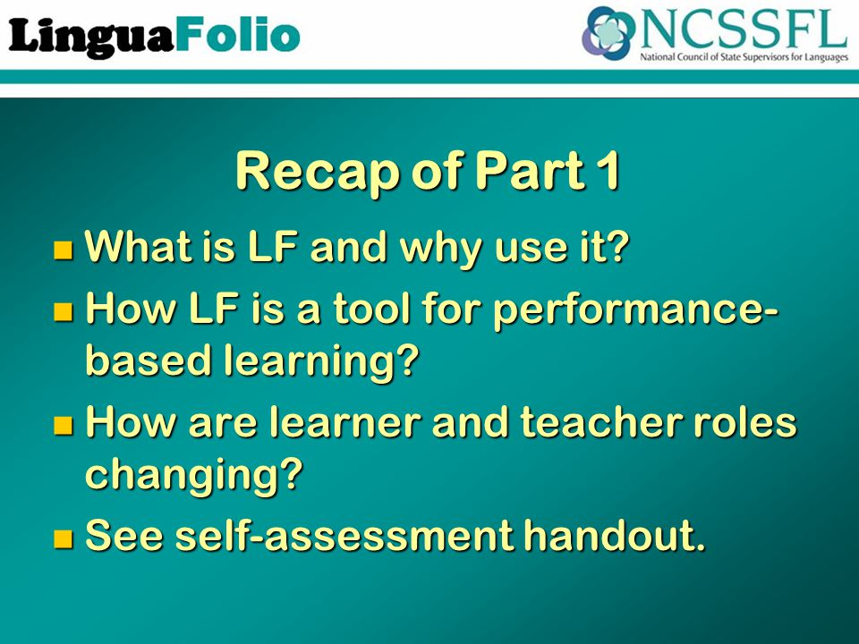 Recap of Part 1 What is LF and why use it. What is LF and why use it.