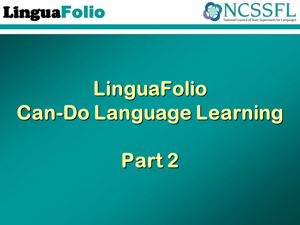 LinguaFolio Can-Do Language Learning Part 2