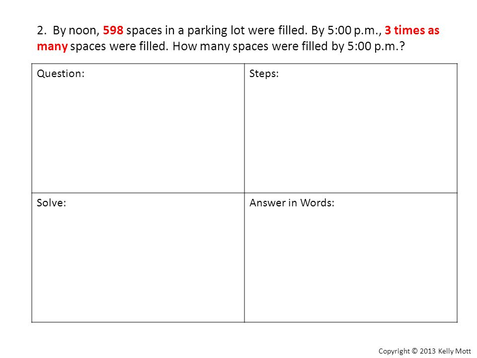 2. By noon, 598 spaces in a parking lot were filled.