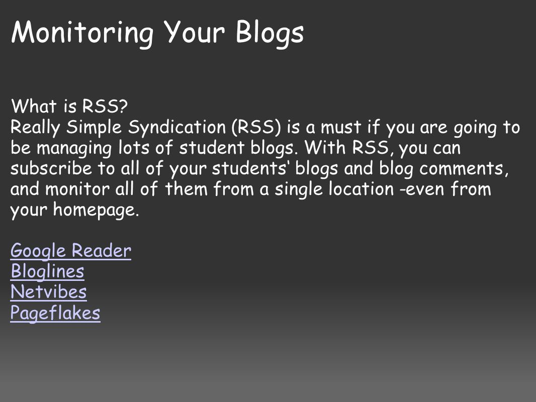 Monitoring Your Blogs What is RSS.