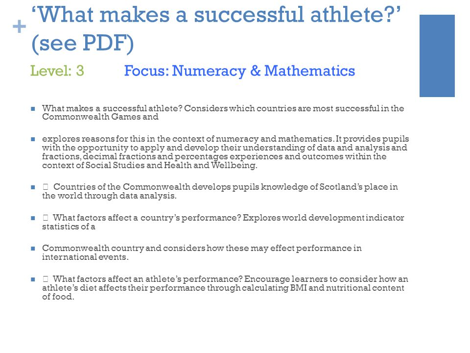 + 'What makes a successful athlete ' (see PDF) What makes a successful athlete.