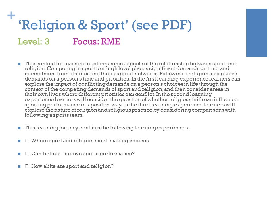 + 'Religion & Sport' (see PDF) This context for learning explores some aspects of the relationship between sport and religion.