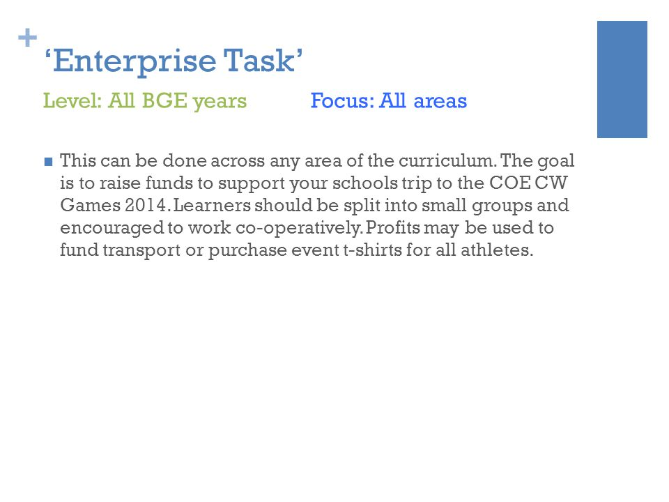 + 'Enterprise Task' This can be done across any area of the curriculum.