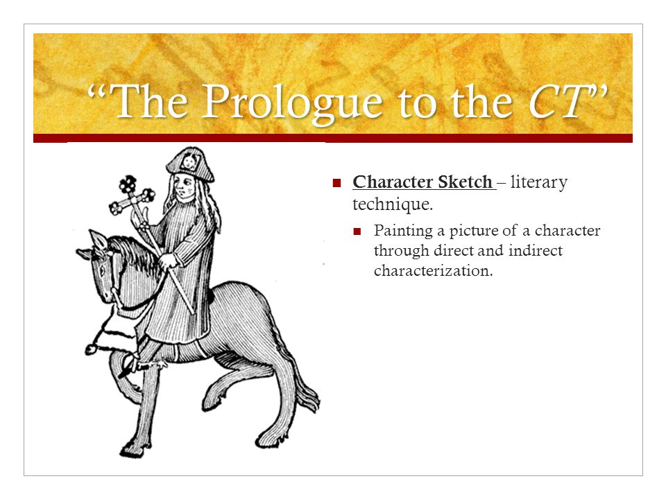 The Prologue to the CT Character Sketch – literary technique.