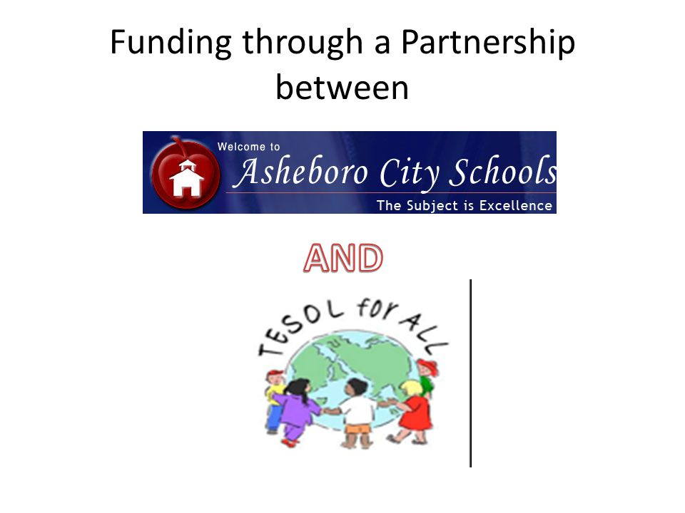 Funding through a Partnership between