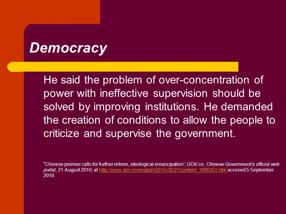 Democracy He said the problem of over-concentration of power with ineffective supervision should be solved by improving institutions.