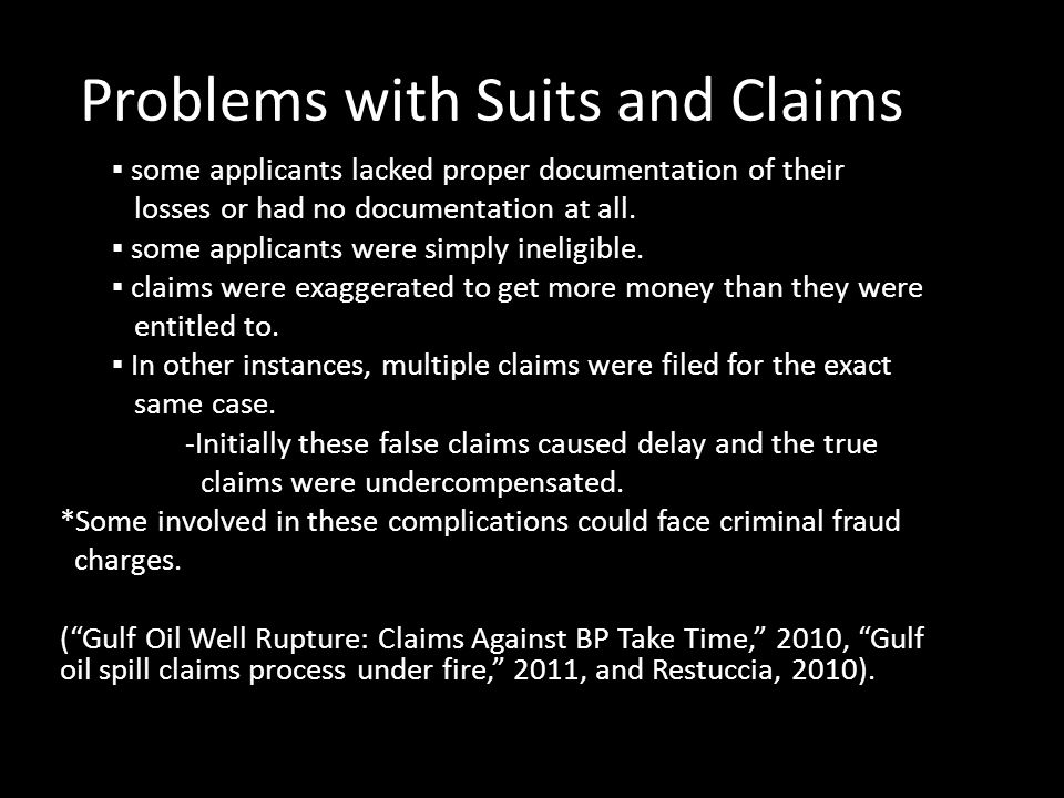 Problems with Suits and Claims ▪ some applicants lacked proper documentation of their losses or had no documentation at all.