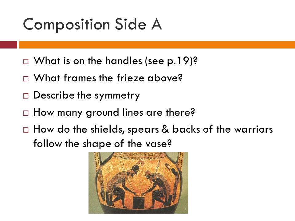 Composition Side A  What is on the handles (see p.19).