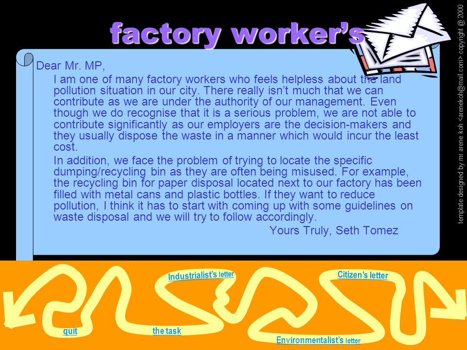 factory worker's factory worker's quit template designed by mr arene koh copyright @ 2000 Dear Mr.
