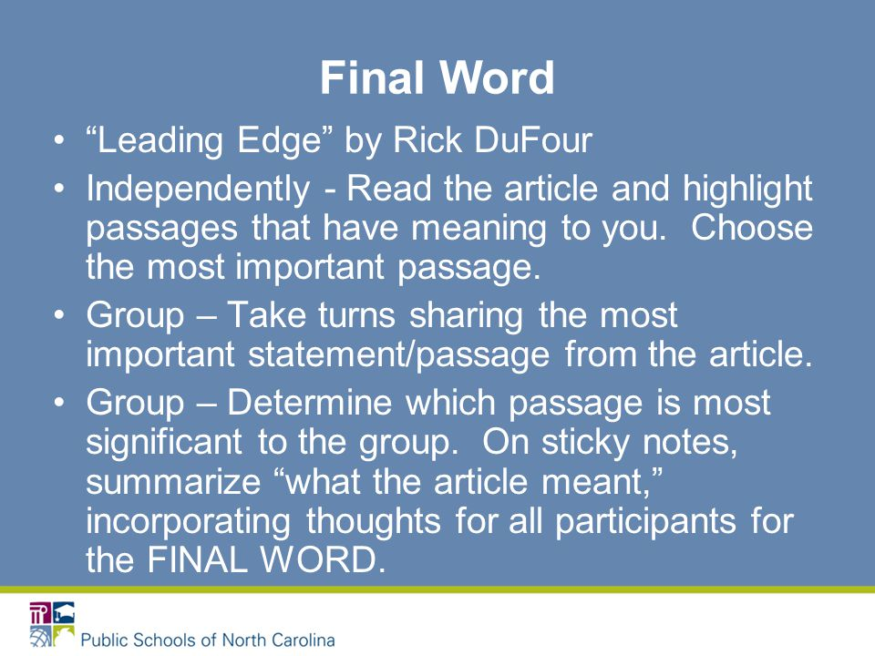 Final Word Leading Edge by Rick DuFour Independently - Read the article and highlight passages that have meaning to you.