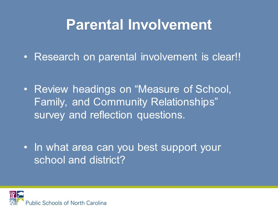 Research on parental involvement is clear!.