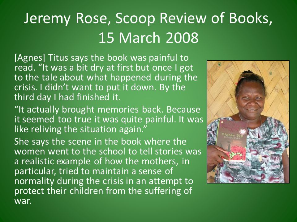 Jeremy Rose, Scoop Review of Books, 15 March 2008 [Agnes] Titus says the book was painful to read.