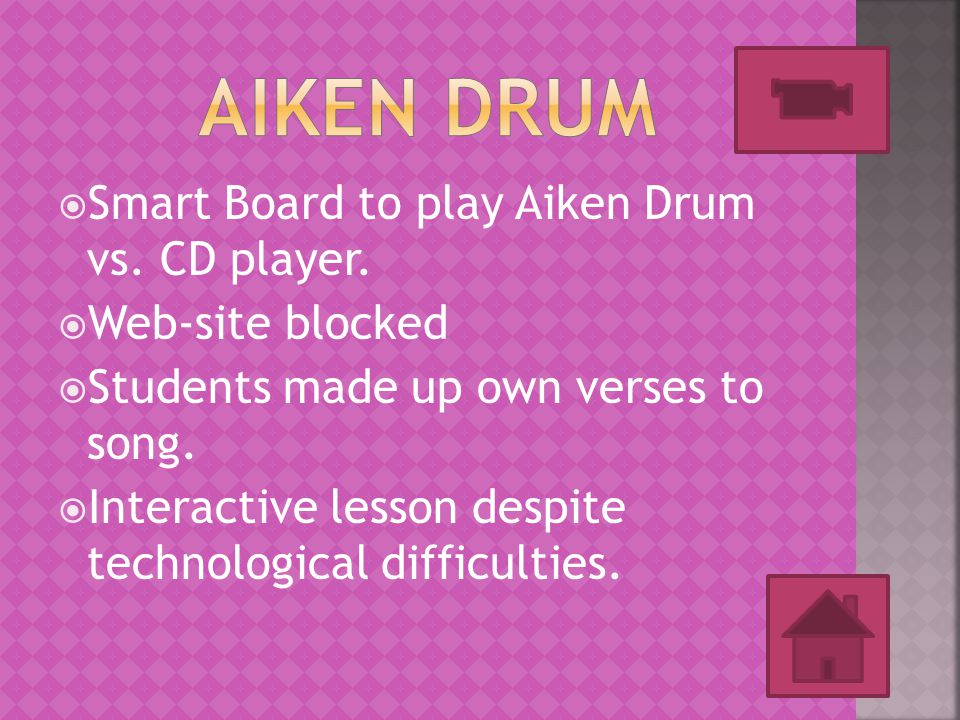  Smart Board to play Aiken Drum vs. CD player.