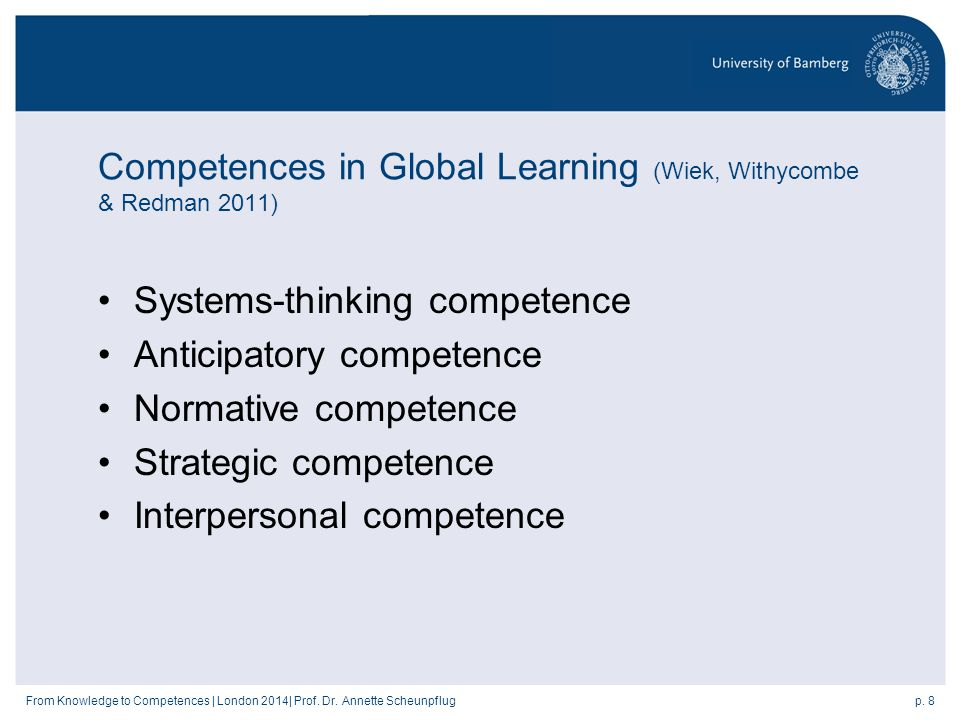 p. 8From Knowledge to Competences | London 2014| Prof.