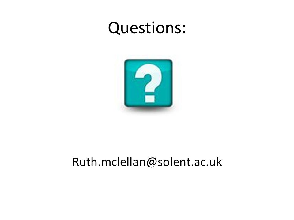 Questions: Ruth.mclellan@solent.ac.uk