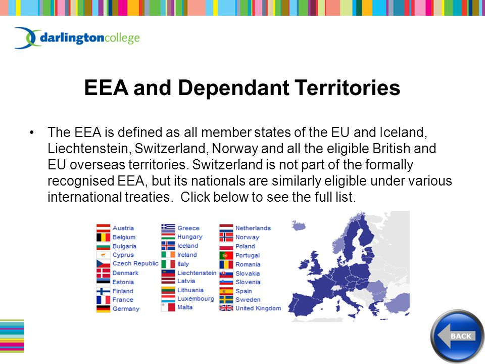 The EEA is defined as all member states of the EU and Iceland, Liechtenstein, Switzerland, Norway and all the eligible British and EU overseas territories.