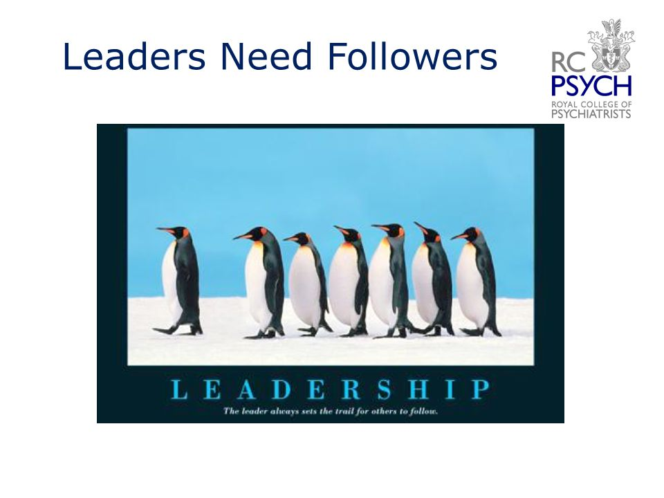Leaders Need Followers