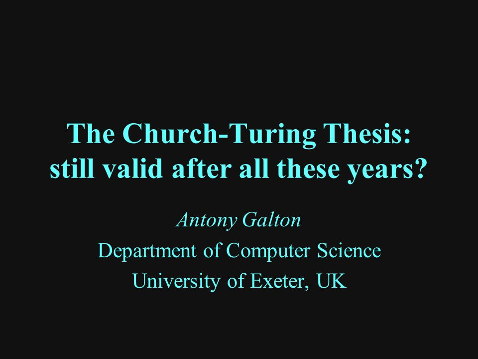 The Church-Turing Thesis: still valid after all these years.