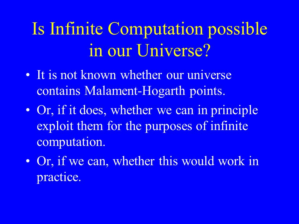Is Infinite Computation possible in our Universe.