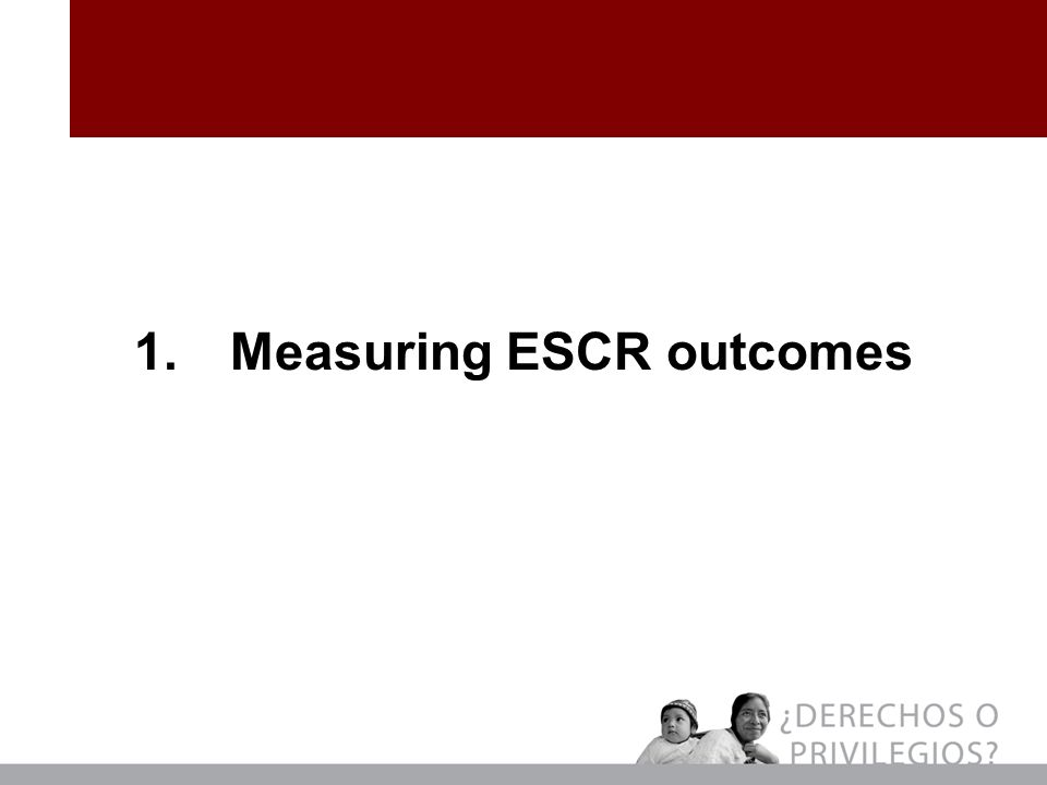 1.Measuring ESCR outcomes