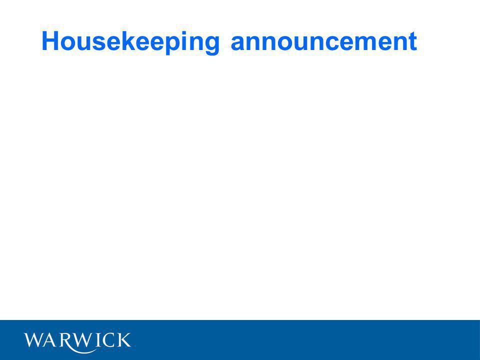 Housekeeping announcement