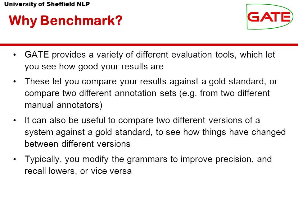 University of Sheffield NLP Why Benchmark.