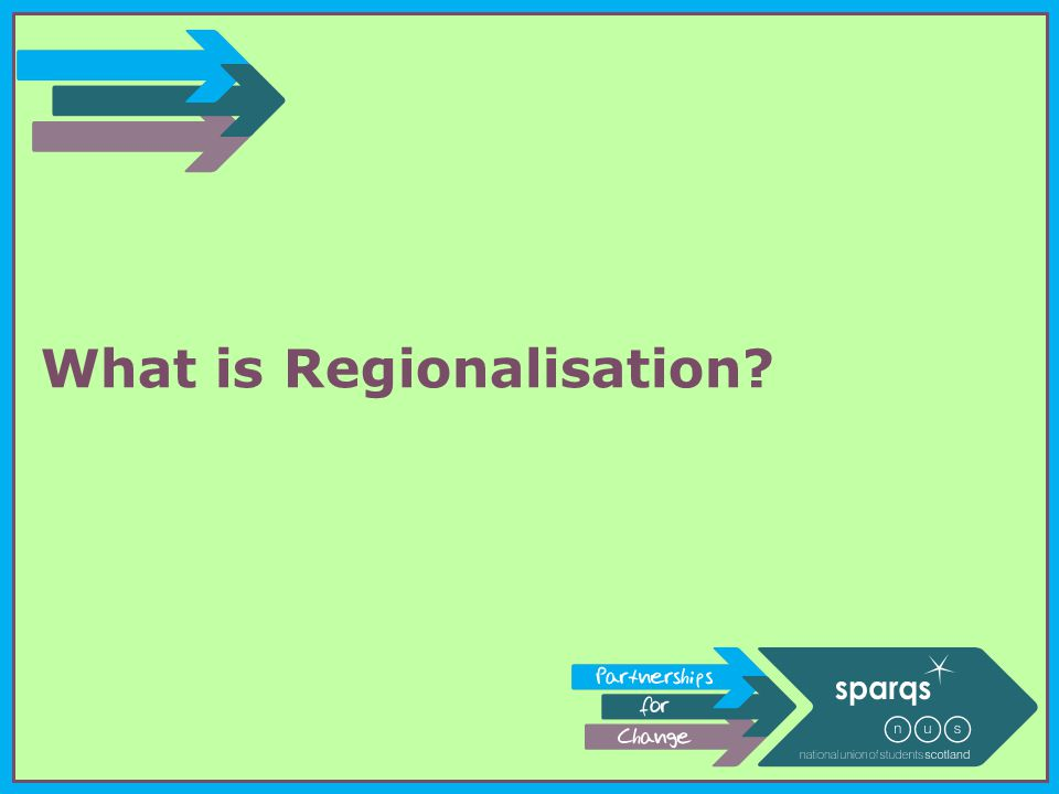 What is Regionalisation