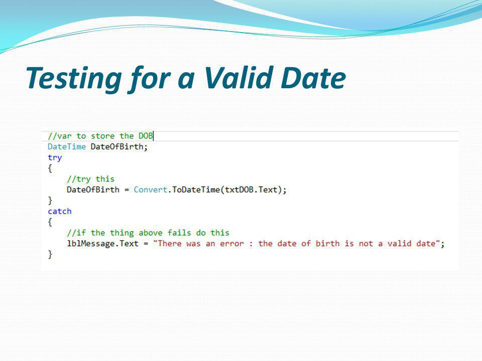 Testing for a Valid Date