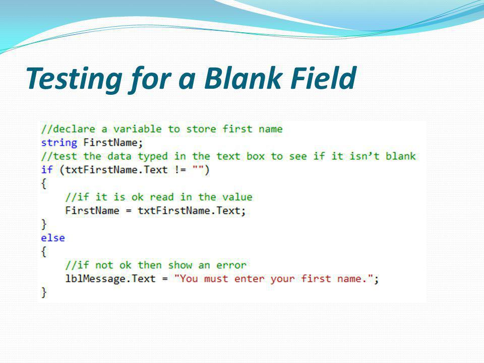Testing for a Blank Field