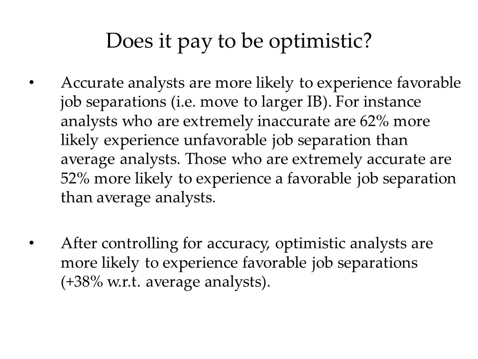 Accurate analysts are more likely to experience favorable job separations (i.e.